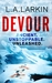 Devour (Olivia Wolfe #1)