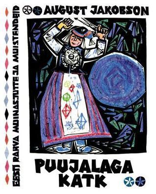 puujalaga-katk-eesti-rahva-muinasjutte-ja-muistendeid