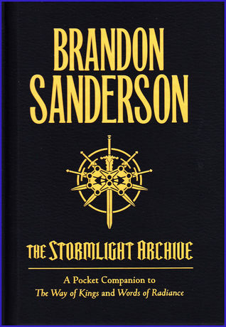 The Stormlight Archive - A Pocket Companion to The Way of Kin... by Brandon Sanderson