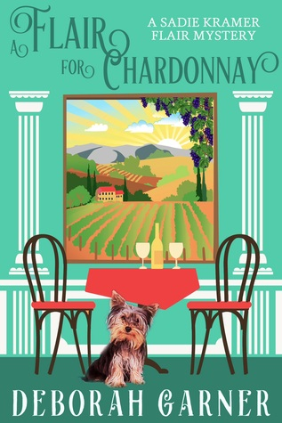 A Flair for Chardonnay (Sadie Kramer Flair, #1)