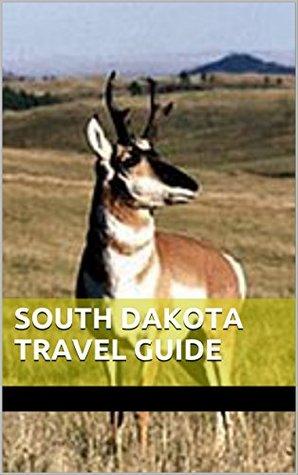 South Dakota Travel Guide