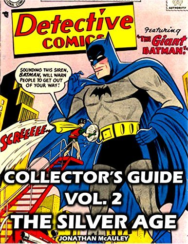 DETECTIVE COMICS (BATMAN) COLLECTOR'S GUIDE VOL. 2: THE SILVER AGE: Every Cover Of DC Comic's DETECTIVE COMICS 1956-1970 (DETECTIVE COMICS COLLECTOR'S GUIDES)