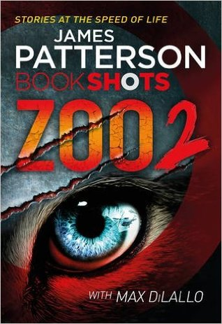 Zoo 2 por James Patterson, Max DiLallo