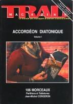 Tablatures pour accordéon diatonique volume I : 106 morceaux (Hors série TRAD Magazine, #1)