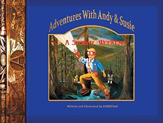 Adventures with Andy & Susie: A Stormy Weekend