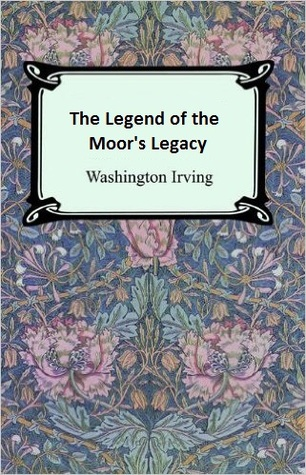 The Legend of the Moor's Legacy