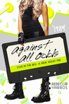 1984: Against All Odds (Love in the 80s #5)