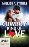 A Cowboy Kind of Love by Melissa Storm