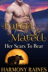 Her Scars to Bear (Fated and Mated #1)