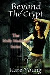 Beyond The Crypt (Molly Maddison #4)