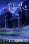 The Vault Of Mysteries (Marshyl Stories Book 1)