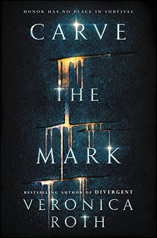 Carve the Mark (Untitled Duology, #1)