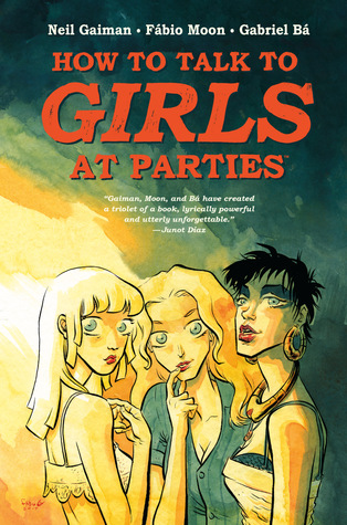 Resultado de imagen para how to talk to girls at parties neil gaiman goodreads