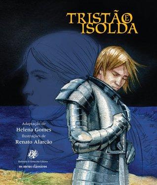 Tristão e Isolda by Helena Gomes