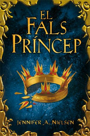 El fals príncep (The Ascendance Trilogy, #1)