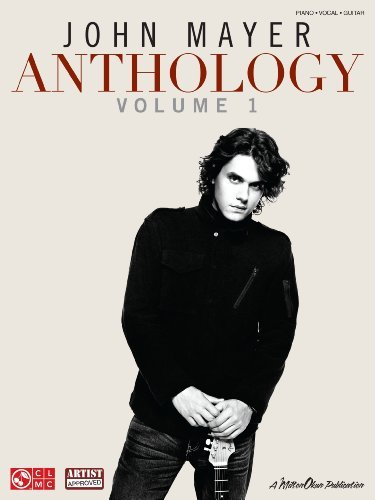 John Mayer Anthology - Volume 1 Songbook (Piano/Vocal/Guitar)