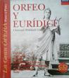 La Gran Ópera Paso a Paso: Orfeo y Eurídice