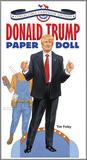 Donald Trump Paper Doll Collectible Campaign Edition
