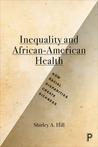 The Health of African Americans: In a Social Context