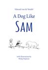 A Dog Like Sam by Edward van de Vendel