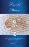 Prayerful Passages by Jack H. Emmott