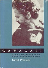 Gavagai!: Or the Future History of the Animal Language Controversy