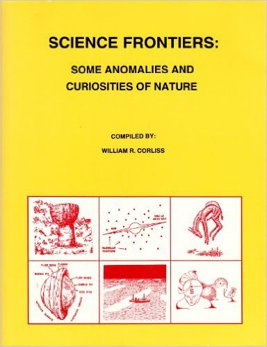 Science Frontiers: Some Anomalies And Curiosities Of Nature