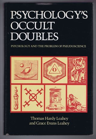 Psychology's Occult Doubles: Psychology and the Problem of Pseudo-Science