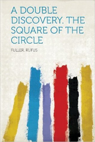 A Double Discovery: The Square of the Circle
