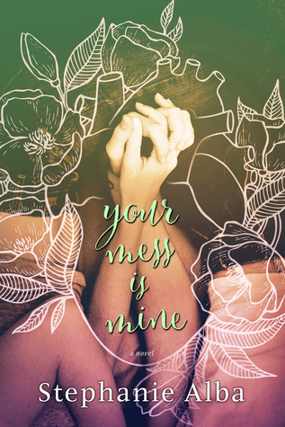 Resultado de imagen de Your mess is mine - Stephanie Alba