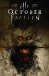 The October Faction Vol. 2 by Steve Niles