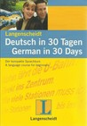 Deutsch in 30 Tagen /German in 30 Days: Deutsch in 30 Tagen. German in 30 Days. Buch mit CD