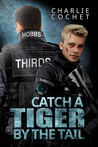 Catch a Tiger by the Tail (THIRDS, #6)