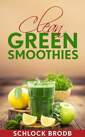 Enlaces de descarga de Rapidshare eBook Smoothies: Smoothie Recipes. Lose Weight With Clean Green Smoothies And Stay Fit
