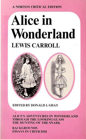 Alice in Wonderland: A Norton Critical Edition