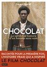 Chocolat, la véritable histoire de l'homme sans nom (BAY.ESS.DOC.DIV)