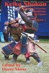 Keiko Shokon (Classical Warrior Traditions of Japan Book 3)