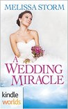 A Wedding Miracle (Four Weddings and a Fiasco)