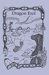 Dragon Fool (The Dragon Slave Trilogy Book 3)