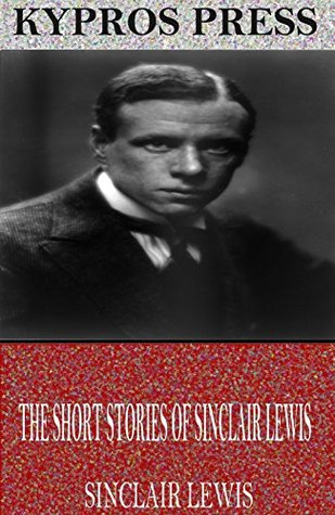 The Short Stories of Sinclair Lewis
