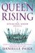 Queen Rising (Stealing Snow, #0.2)