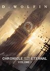 Chronicle of the Eternal: Volume 1