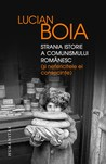 Strania istorie a comunismului românesc by Lucian Boia