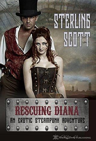 Rescuing Diana: An Erotic Steampunk Adventure Libros gratis para descargar
