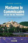 Madame le Commissaire und der Tod des Polizeichefs (Isabelle Bonnet, #3)