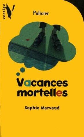 Vacances mortelles (Vertige t. 818)