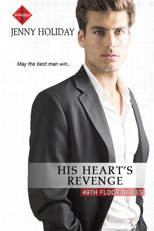 His Heart's Revenge (49th Floor, #4)