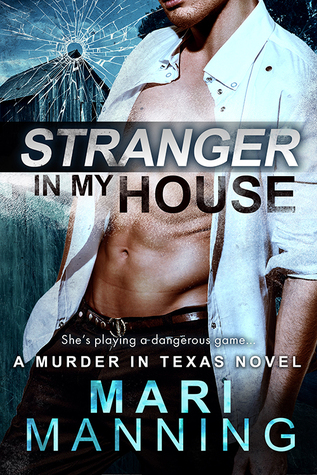 Stranger in my House by Mari Manning