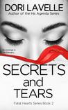 Secrets and Tears (Fatal Hearts #2)