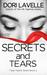 Secrets and Tears
